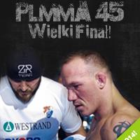 Gala PLMMA 45 Wielki Finał!